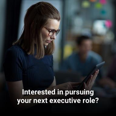 Pursuing Executive Role
